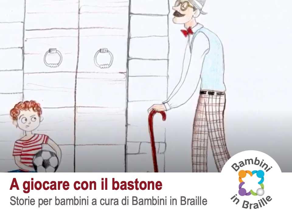Giocare con il Bastone